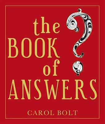 The Book of Answers - Hardcover NEW Bolt, Carol 2000