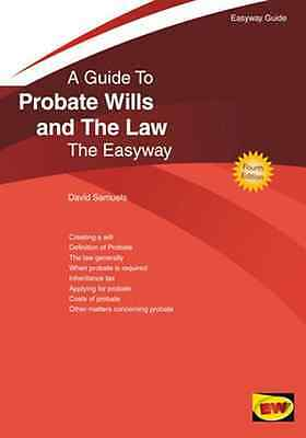 Guide to Probate Wills and the Law, A - Paperback NEW David Samuels 2011-06-25