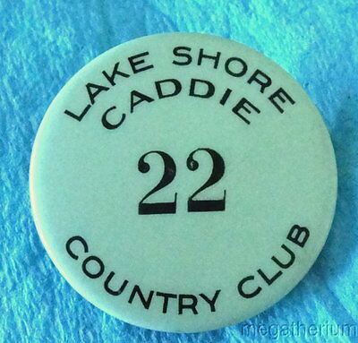 Collectible GOLF CADDIE BADGE: LAKE SHORE COUNTRY CLUB; Rochester NY