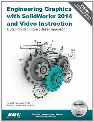 Engineering Graphics With Solidworks 2014 and Video Instruction A Step-by-step