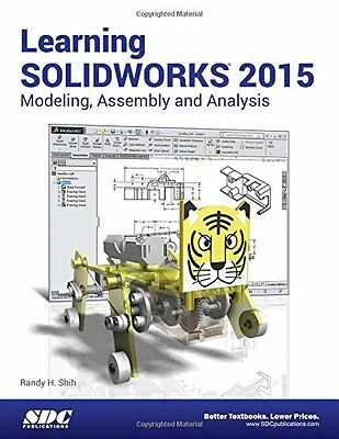 Learning Solidworks 2015 Randy Shih SDC Publications Shih, Randy H. Anglais Book