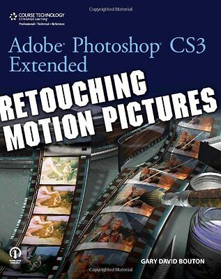 Adobe Photoshop Cs3 Extended Retouching Motion Pictures Gary David Bouton 1