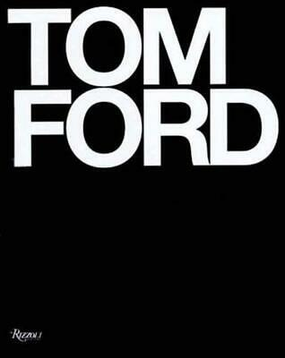 Tom Ford by Bridget Foley (English) Hardcover Book