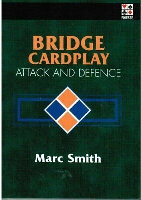 Bridge Card Play: Attack & Defence by Smith, Marc Paperback Book The Cheap Fast