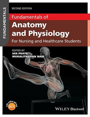 Fundamentals of Anatomy and Physiology: For Nursing and Healthcare Students (Pa.