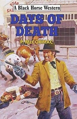 Days Of Death, McCormac, P., 9780719820991