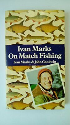Match Fishing, Goodwin, John Paperback Book The Cheap Fast Free Post