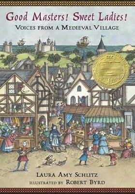 Good Masters! Sweet Ladies! Voices from a Medieval Village [New Book] Paperbac