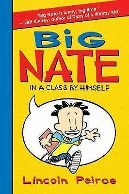 BIG NATE In a Class by Himself by Lincoln Peirce, Paperback