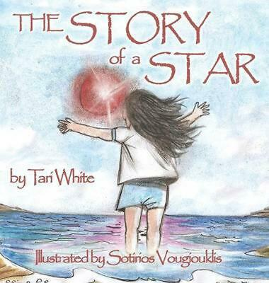 The Story of a Star by Tari White Hardcover Book (English)