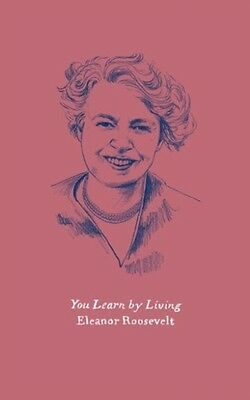 You Learn By Living, Roosevelt, Eleanor, 9780062564726