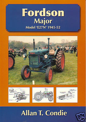 """Fordson Major Model """"E27N"""" 1945-52 Tractor History Book"""