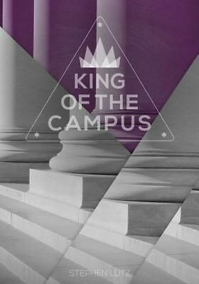 King of the Campus by Stephen Lutz Paperback Book (English)