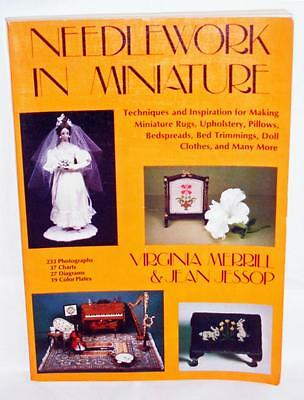 Needlework in Miniature PB 1979 Designs Rugs Quilts Tapestry Dolls Canopy Bed