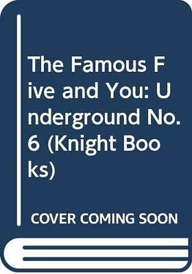 The Famous Five and You: Underground No. 6 (Knight Books), Danby, Mary Paperback