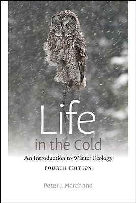 Life in the Cold - Paperback NEW Peter J. Marcha 2014-01-07