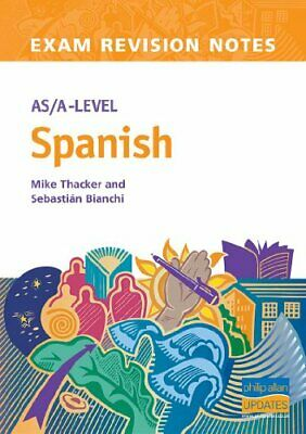 AS/A-Level Spanish Exam Revision Notes 2nd Edition by Thacker, Mike Paperback