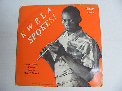 KING KWELA SPOKES    Rave South Africa 1960s P/S EP