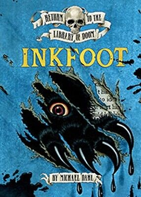 Inkfoot (Return to the Library of Doom) (Paperback), Dahl, Michae. 9781406225136