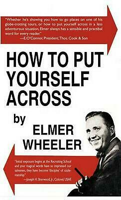 How to Put Yourself Across by Elmer Wheeler (English) Hardcover Book Free Shippi