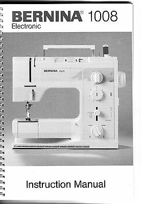 Bernina 1008 Sewing Machine Instruction Manual in excellent condition