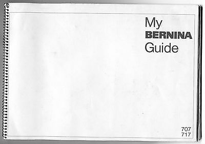 Bernina Instruction book Model 707 / 717 With sewing school samples