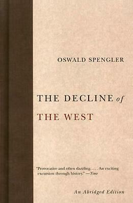 The Decline of the West by Oswald Spengler Paperback Book (English)