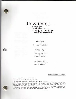 """HOW I MET YOUR MOTHER show script """"Come On"""""""