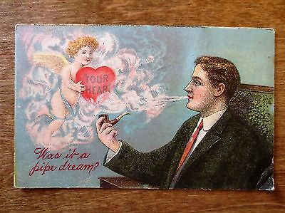 Early 1900s Valentine's Day Your Heart My Pipe Dream Man Cupid Postcard Used
