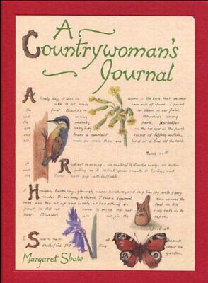 A Countrywoman's Journal by Shaw, Margaret Hardback Book The Cheap Fast Free
