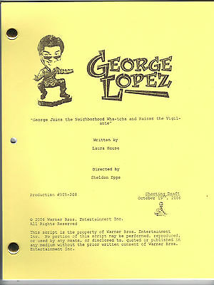 """GEORGE LOPEZ show script """"George Joins The Neighborhood"""