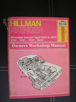 Hillman Avenger 1970 To 1973  Haynes Workshop Manual Used