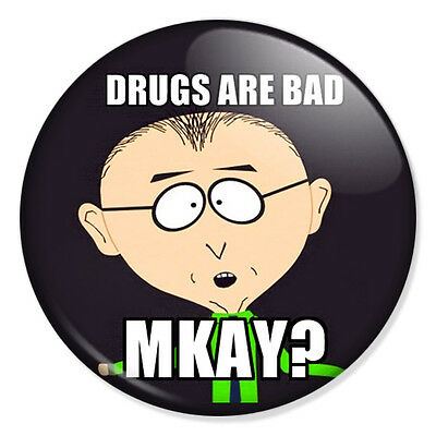 "SOUTH PARK - Drugs Are Bad Mkay? 25mm 1"" Pin Badge Button Mr Mackey"