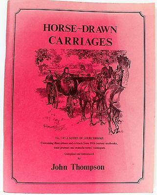 Horse Drawn Carriage Construction No 7 John Thompson Booklet