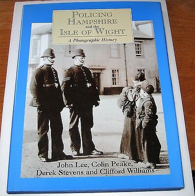 2001 History Book POLICING HAMPSHIRE and the ISLE OF WIGHT Police