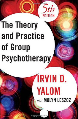 Theory and Practice of Group Psychotherapy - Hardcover NEW Yalom, Irvin D. 2005-