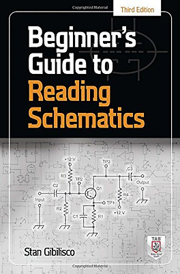 Beginner's Guide to Reading Schematics, Third Edition ( - Spiral-bound NEW Gibil