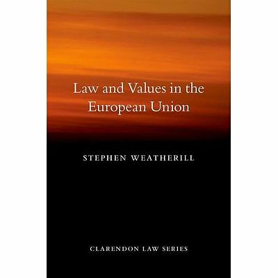 Law and Values in the European Union (Clarendon Law Ser - Paperback NEW Stephen