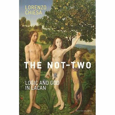 The Not-Two: Logic and God in Lacan (Short Circuits) - Paperback NEW Lorenzo Chi
