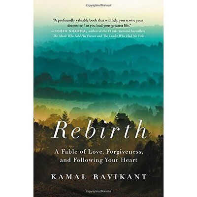 Rebirth: A Fable - Hardcover NEW Kamal Ravikant(