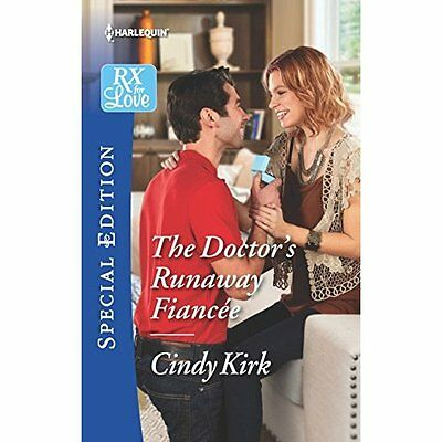 The Doctor's Runaway Fiancee (Rx for Love) - Mass Market Paperback NEW Cindy Kir