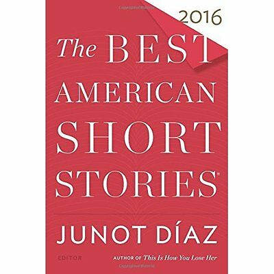 The Best American Short Stories - Hardcover NEW Junot Diaz (Edi 04/10/2016