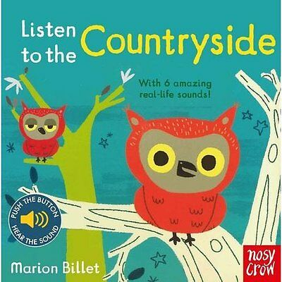 Listen to the Countryside - Board book NEW N/A (Author) 1 Sept. 2016