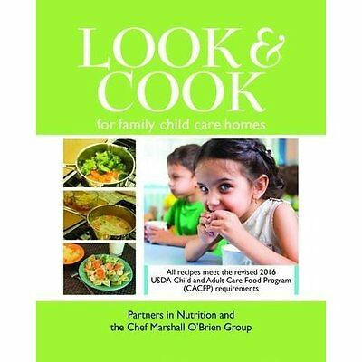 Look & Cook for Family Child Care Homes - Paperback NEW Partners in Nut 30 Sept.