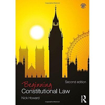 Beginning Constitutional Law (Beginning the Law) - Paperback NEW Nick Howard(Aut