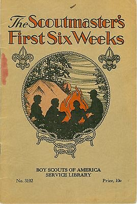 1930 Boy Scout Service Library Book - Cal Ruggles - The Scoutmaster's 1st 6 Wks