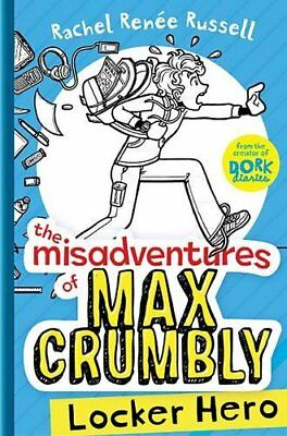 The Misadventures Of Max Crumbly Middle School Mayhem By Rachel