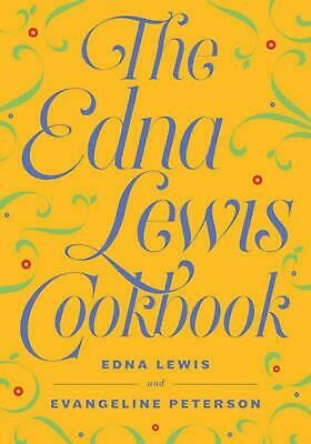 The Edna Lewis Cookbook by Edna Lewis Paperback Book (English)
