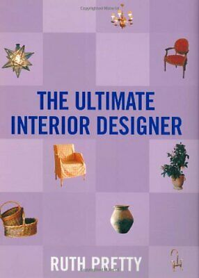 The Ultimate Interior Designer by Pretty, Ruth Paperback Book The Cheap Fast
