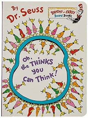 Oh, the Thinks You Can Think! (Bright & Early Board Books) by Dr Seuss Book The